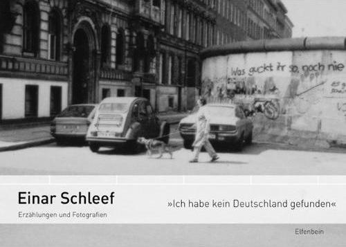 einar-schleef_ich-habe-kein-deutschland-gefunden-geschnitten.JPG