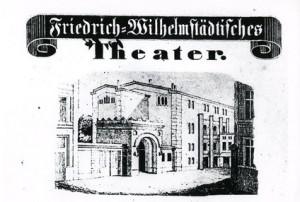 Außenfassade des Friedrich-Wilhelmstädtischen-Theaters um 1850 (http://www.deutschestheater.de/dt-freunde/)