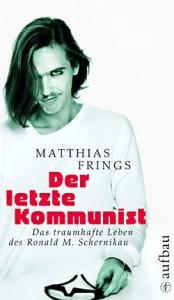 Schernikau_letzte-Kommunist