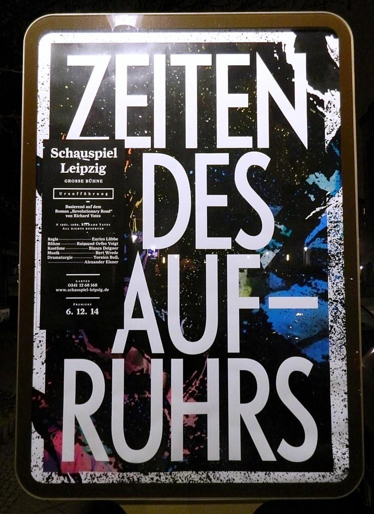 Zeiten des Aufruhrs am Schauspiel Leipzig - Foto St. B.