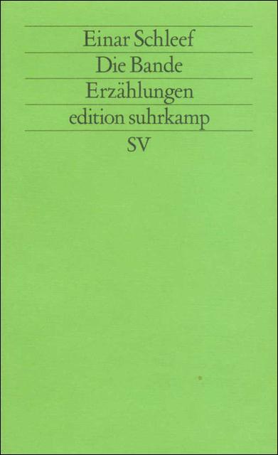 Einar Schleef_Die Bande_Suhrkamp 1982